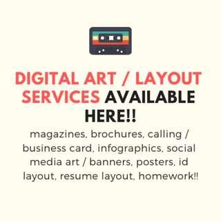 DIGITAL ART / LAYOUR SERVICES AVAILABLE HERE