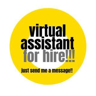 VIRTUAL ASSISTANT FOR HIRE!!