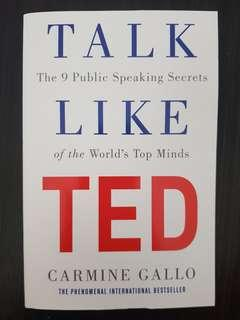 🚚 016. Talk Like TED : The 9 Public Speaking Secrets of the World's Top Minds, By Carmine Gallo