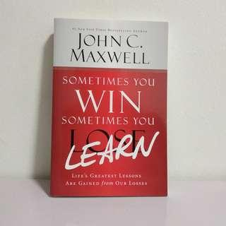 Brand New! Sometimes you Win, Sometimes you Learn by John Maxwell