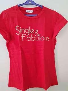 Single & Fabulous Shirt