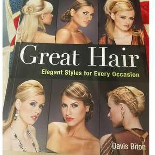 Great Hair - Elegant Styles for Every Occasion Book