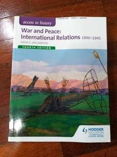 War and Peace: International Relations 1890-1945 (Fourth Edition) by Hodder Education