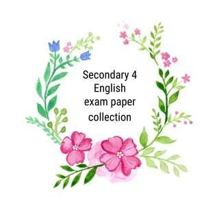 Secondary 4 English paper collection