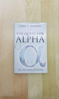 The Quest for Alpha : The Holy Grail of Investing Hardcover  Larry E Swedroe