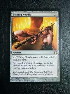 1 x Pithing Needle RTR mtg Lightly Played