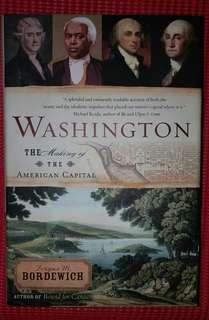 Washington, The Making of the American Capital