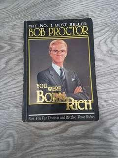 You were born rich by Bob Proctor