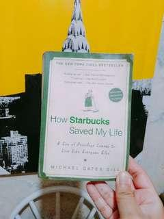 How Starbucks Saved My Life - Michael Gates Gill