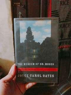 The Museum of Dr. Moses - Joyce Carol Oates