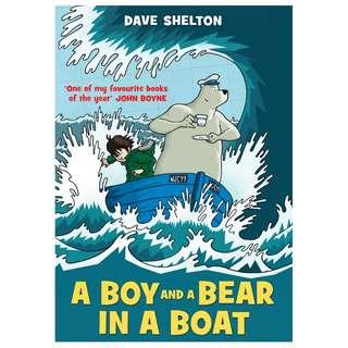 [Brand New - Paperback] A Boy and a Bear in a Boat By: Dave Shelton