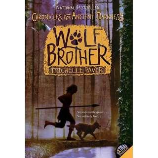 [Brand New - Paperback] Wolf Brother (Chronicles of Ancient Darkness) By: Michelle Paver, Geoff Taylor