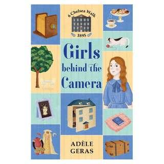 [Brand New - Paperback] Girls Behind the Camera (6 Chelsea Walk) By: Adele Geras