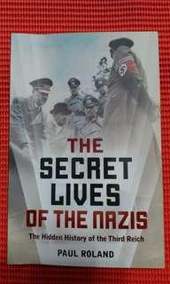 The Secret Lives of the Nazis, The Hidden History of the Third Reich - Paul Roland