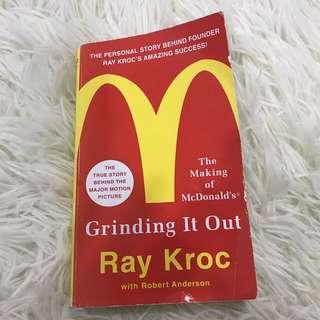 Grinding It Out Ray Kroc (MAC Donald's)