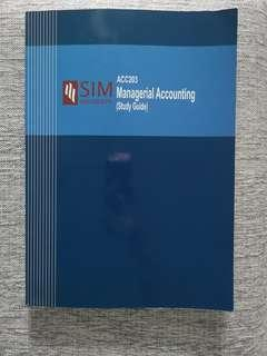 ACC203 Managerial Accounting Study Guide (SIM)