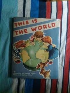 """Vintage """"This Is the World"""" Josephine van Dolzen Pease HC/DJ 1944"""