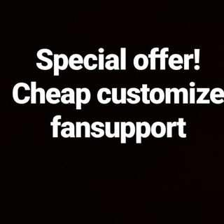 Cheap Customize Fansupport Printing