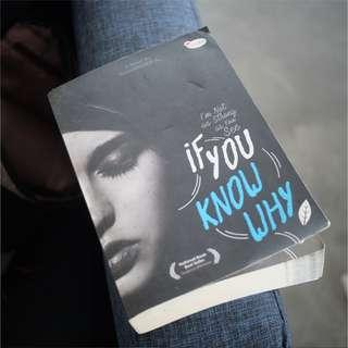 If You Know Why - I'm Not as Strong as You See (Novel)