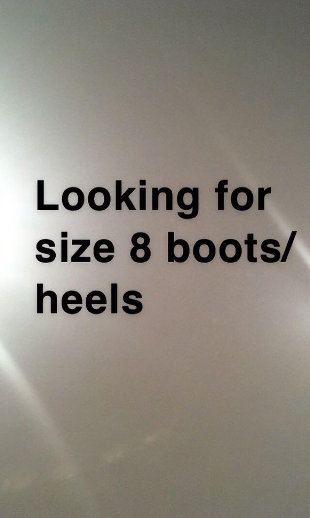 Looking for boots size 8