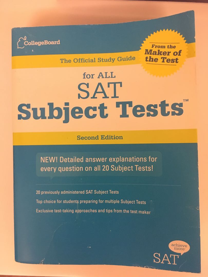 Official SAT Study Guide for all SAT subject Tests