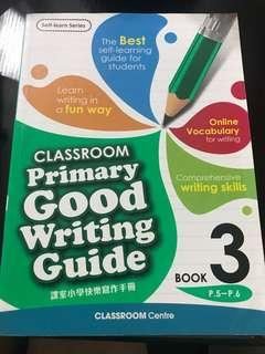Classroom Primary Good Writing Guide - Book 3