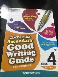 Classroom Secondary Good Writing Guide - Book 4