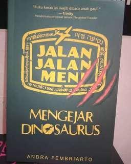 Jalan-jalan Men Mengejar Dinosaurus