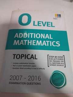 O Level Additional Mathematics Topical TYS ( answer key included)