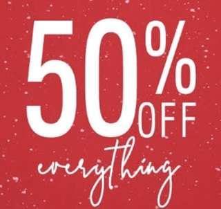 50% EVERYTHING