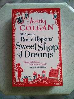 Welcome to Rosie Hopkins' Sweet Shop of Dreams (Jenny Colgan)