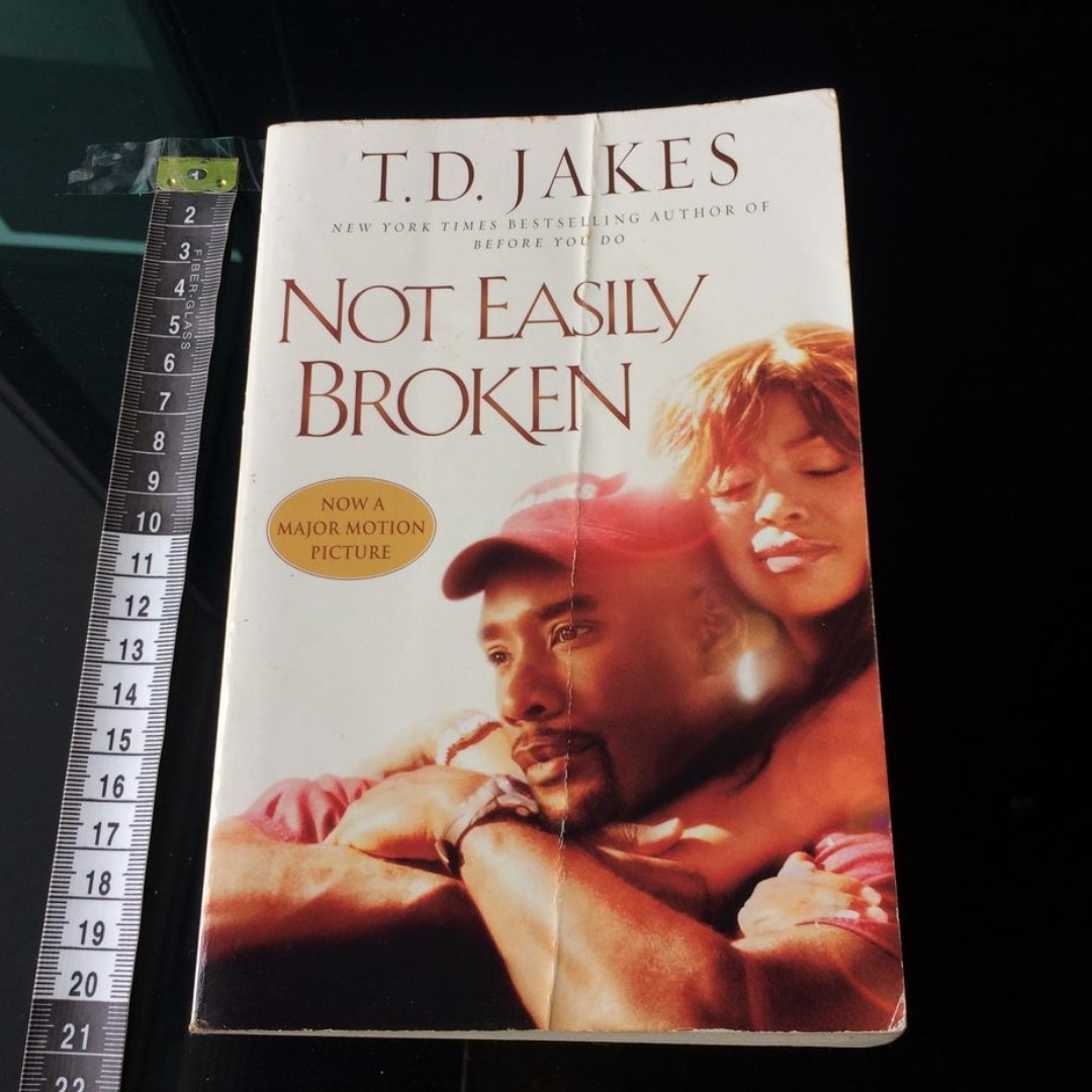 Not Easily Broken | T D  Jakes