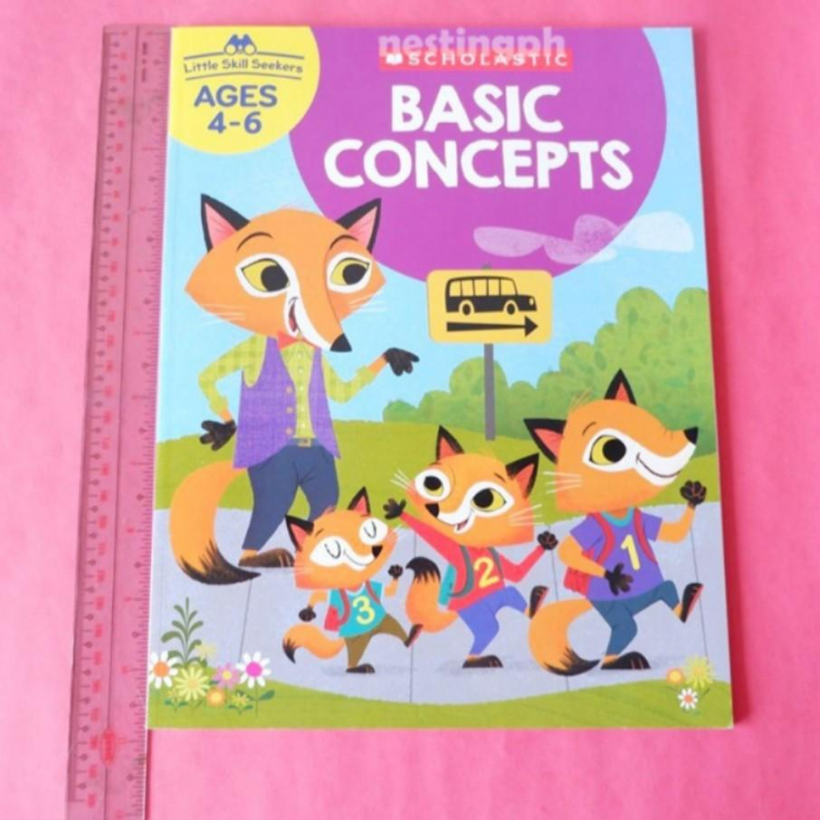 SCHOLASTIC LITTLE SKILL SEEKERS BASIC CONCEPTS AGES 4-6