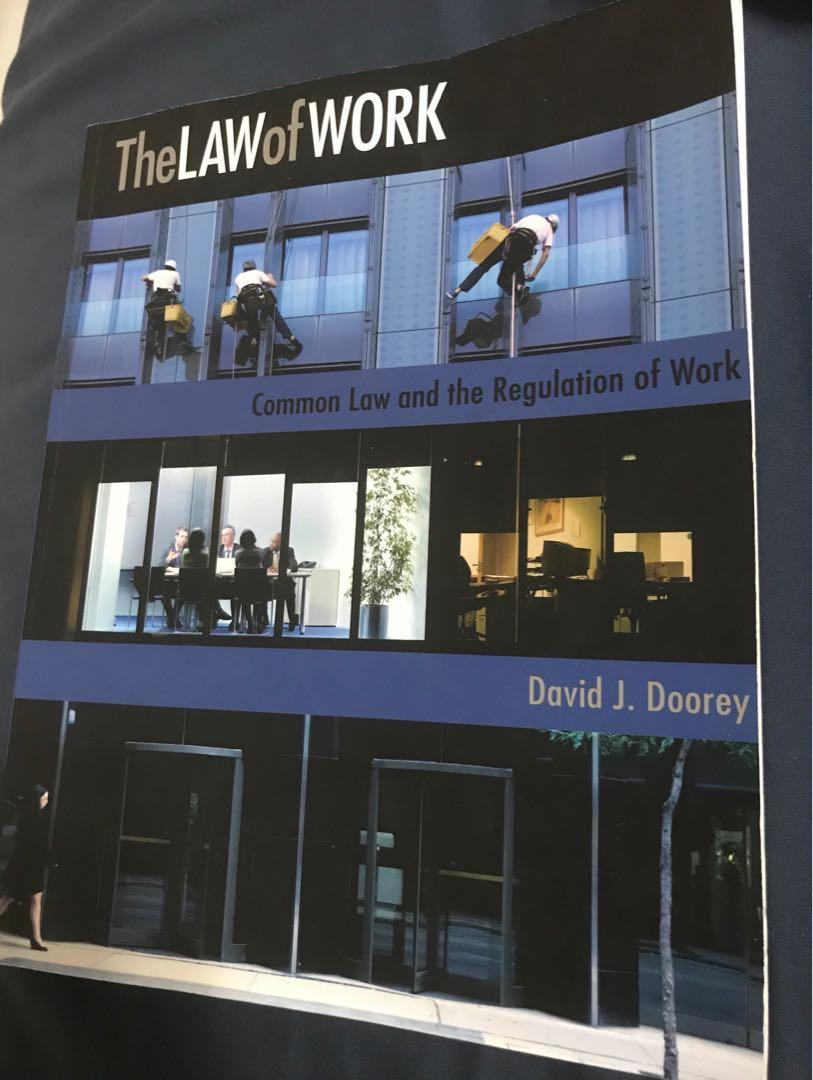The Law of Work- Common Law and The Regulation of Work