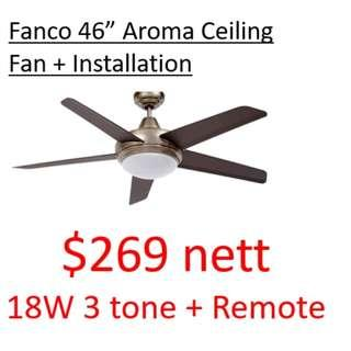 "[Moving out Sale! Free Install] Fanco Aroma 46"" Power full ceiling Fan + 3 tone led"