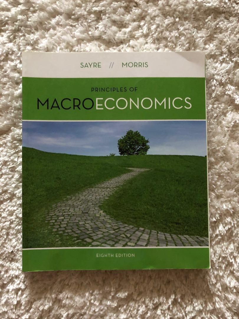 Macroeconomics (Eighth Edition) by Sayre and Morris