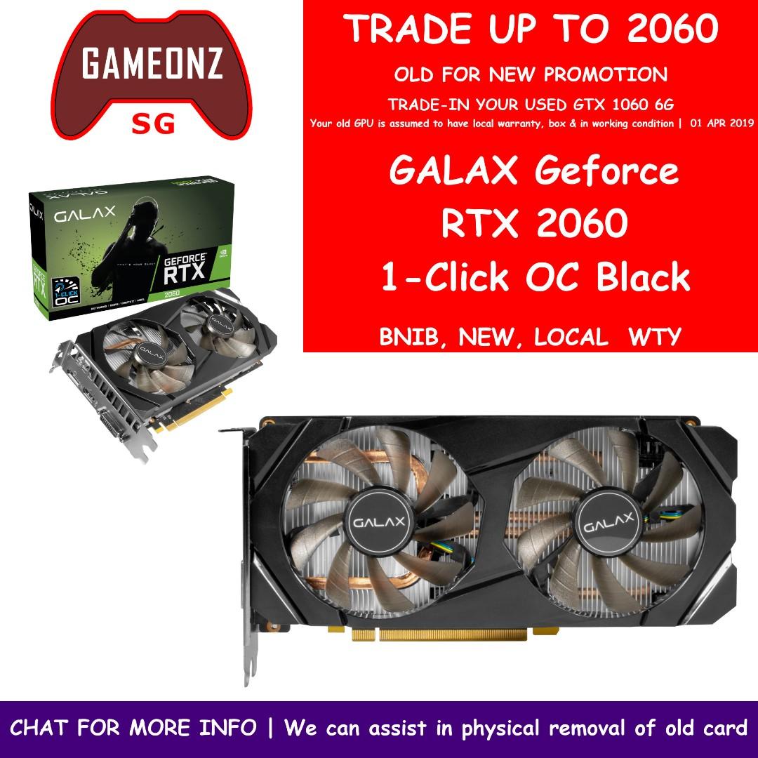 TRADEUP PROMO Galax RTX 2060 1 Click OC Black TRADEIN from GTX 1060 6gb  GTX1060 RTX2060