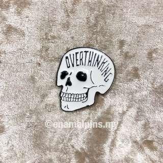 Overthinking enamel pins