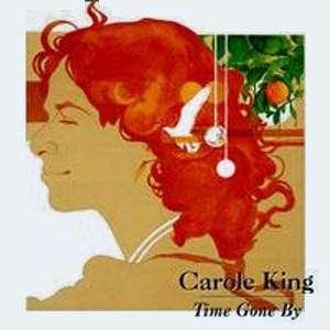 CAROLE KING - TIME GONE BY