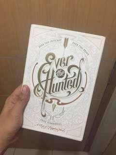 Ever the Hunted HB