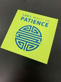 🚚 1001 Ways to Patience by Anne Moreland