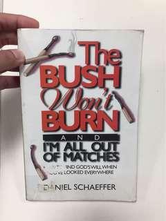 The Bush Won't Burn by Daniel Schaeffer