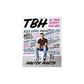 TBH: 51 True Story Collabs Paperback – April 25, 2017  by Hunter March (Author)