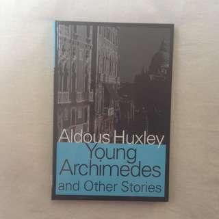 Young Archimedes & Other Stories by Aldous Huxley