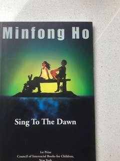 🚚 Sing To The Dawn by Minfong Ho