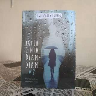 Novel Fiksi Jatuh Cinta Diam Diam #2 by Dwitasari