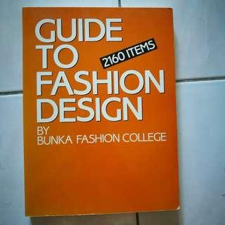 Guide to Fashion Design by Bunka Fashion College