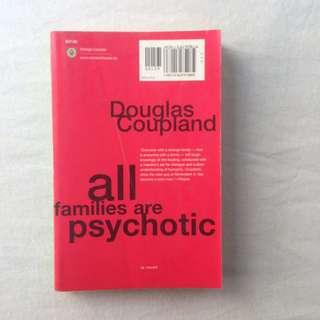 All Families are Psychotic by David Coupland