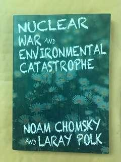 Nuclear War and Environmental Catastrophe by Noam Chomsky
