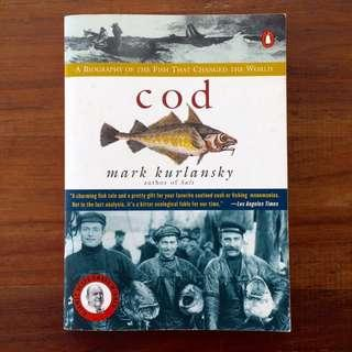 Cod--A Biography of the Fish that Changed the World #UNDER90